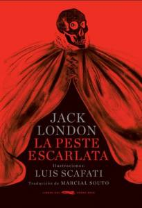 Libros: La peste escarlata, Jack London | Los calcetines no tienen glamour