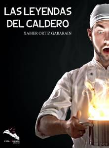 La novela oculta. Un descubrimiento en Las leyendas del caldero de Xabier Ortiz Gabarain