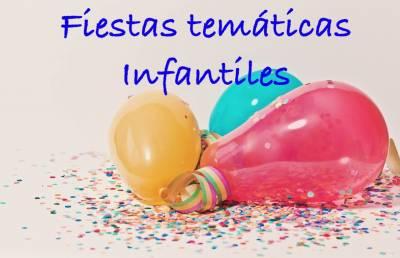 Fiestas temáticas infantiles: ¡diversión asegurada!