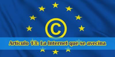 Directiva Europea de Copyright: La Internet que se avecina