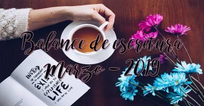 Balance de escritura / Marzo - 2019