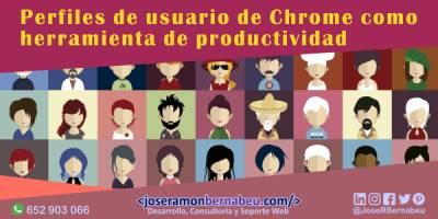 Perfiles de usuario de Google Chrome como herramienta de productividad
