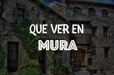 Mura: Un pueblo con encanto cerca de Barcelona (Actualizado 2019)