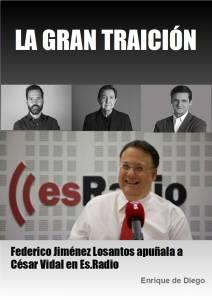 """""""La Gran Traición. Federico Jiménez Losantos apuñala a César Vidal"""". Libro recomendado."""