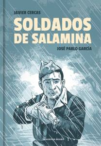 'Soldados de Salamina' de Javier Cercas y José Pablo García