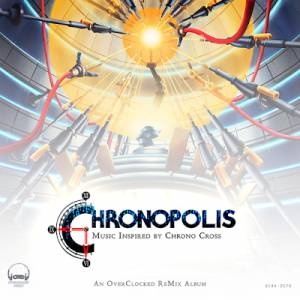 OverClocked ReMix presenta Chronopolis: Music Inspired by Chrono Cross!