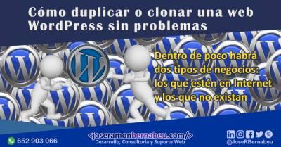 【GUÍA】Clonar una web WordPress: Crea un duplicado de tu sitio sin problemas
