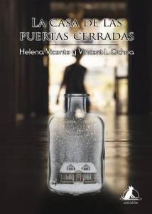 Reseña: La casa de las puertas cerradas - Helena Vicente y Vincent L. Ochoa