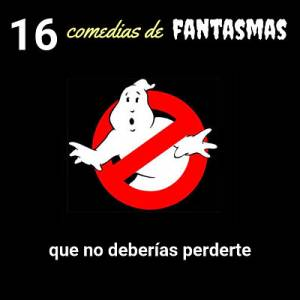 16 comedias de fantasmas