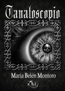 Reseña: Tanatoscopio, de María Belén Montoro