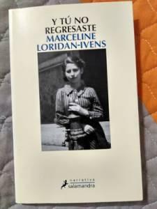 Y tú no regresaste, de Marceline Loridan-Ivens