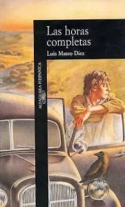 LUIS MATEO DÍEZ 'Las Horas Completas' (1990), Ed Alfaguara, 1992