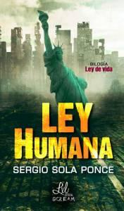 Reseña: Ley Humana - Sergio Sola Ponce
