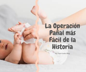 La Operación Pañal más Fácil de la Historia