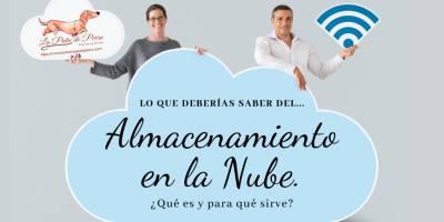 Lo que deberías saber del Almacenamiento en la Nube…