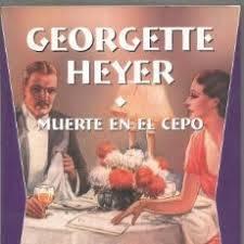 Muerte en el cepo, de Georgette Heyer