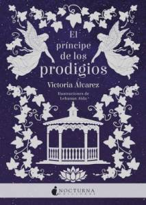 Reseña El Príncipe de los Prodigios, de Victoria Álvarez