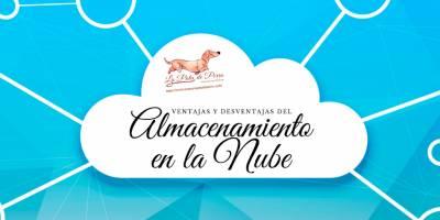 Ventajas y Desventajas del Almacenamiento en la Nube.