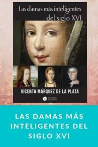 Las damas más inteligentes del siglo XVI - munduky