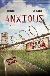 [LC] Una cuestión de prioridades. Sobre Anxious de Eva M. Soler e Idoia Amo