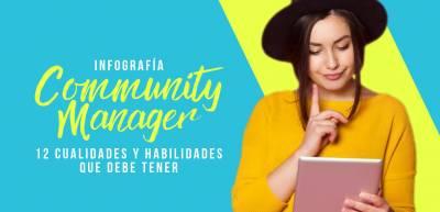 12 Cualidades y Habilidades del Community Manager [Infografía]