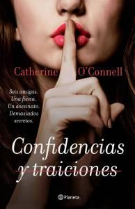 Reseña: 'Confidencias y Traiciones' de Catherine O'Connell