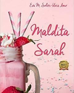 Reseña: Maldita Sarah de Eva M. Soler e Idoia Amo