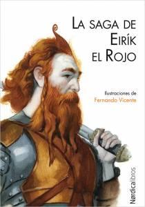 ¡Nueva reseña! | 'La saga de Eirík el Rojo' (s. X aprox; 2011), Anónimo.