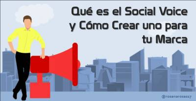 Qué es el Social Voice y pasos para crear uno para tu marca