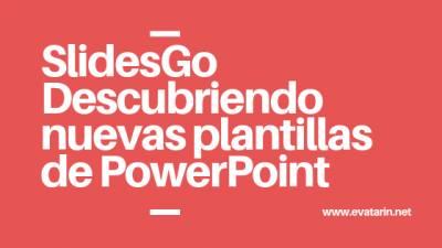 Descubriendo nuevas plantillas de PowerPoint: SlidesGo