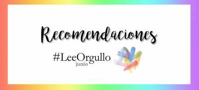 Mis recomendaciones literarias para #LeeOrgullo