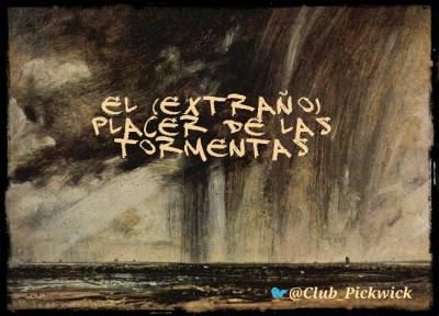 Letras Prestadas: El (extraño) placer de las tormentas
