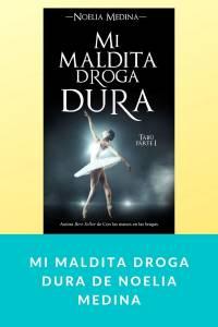 Mi maldita droga dura de Noelia Medina - munduky