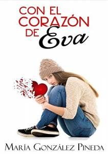Reseña: Con el corazón de Eva - María González Pineda