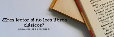 ¿Eres lector si no lees libros clásicos?