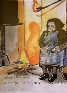Historias A La Luz De Un Gabuzo (Roberto Diez Hompanera - Thulcandra Books)