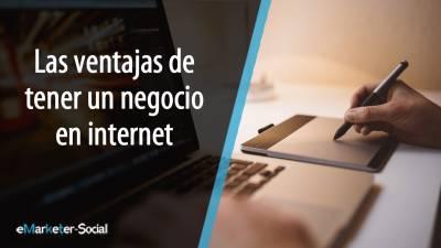 Las ventajas de tener un negocio online