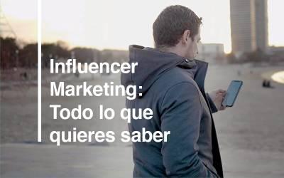Influencer Marketing: ¿Cómo puede crecer tu negocio con su ayuda?