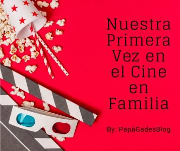 Primera vez en el cine en Familia