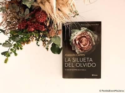Reseña de 'La silueta del olvido' de Joaquín Camps. Perdida entre mis libros. Blog literario.