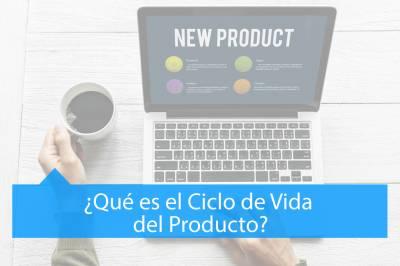 ¿Qué es el ciclo de vida del Producto? - MAV Marketing Digital