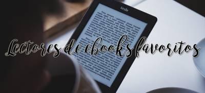 Mis lectores de ebooks favoritos