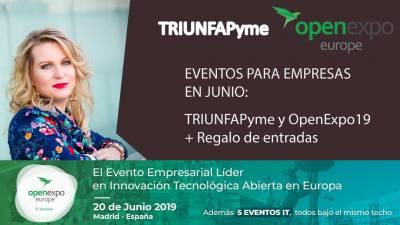 Eventos De Junio Para Empresas: TRIUNFAPyme y OpenExpo19+ vídeos de ponencias