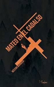 Mateo En El Cadalso – Néstor Barbosa