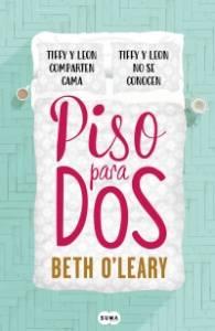 Reseña: Piso para dos - Beth O'Leary