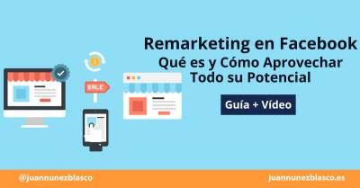 Guía para Hacer Remarketing en Facebook Ads [Vídeo + Post]