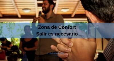 Zona de Confort: Salir es necesario