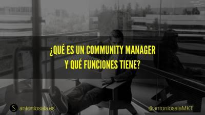 ¿Qué es un Community Manager y qué funciones tiene?