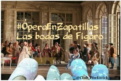 Letras Prestadas: #ÓperaEnZapatillas: Las bodas de Fígaro