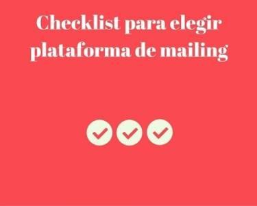 Checklist para elegir plataforma de mailing